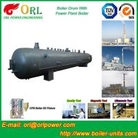 10 Ton hydrogen boiler mud drum ORL Power ASME certification manufacturer Manufactures