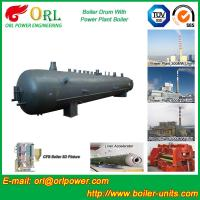 Hot Water SA516GR70 Alloy steel water boiler mud drum with ISO9001