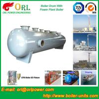 Quality Corrosion Resistance Oil Steam Boiler Drum In Thermal Power Plant , ISO9001 for sale