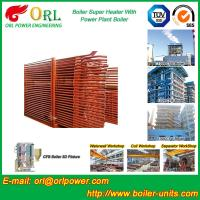 Pendant CFB Boiler Superheater In Power Weight Heft 30ton-Plant 130 MW , Convective Superheater Manufactures