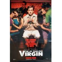 THE 40 YEAR-OLD VIRGIN (Double Sided Advance) ORIGINAL CINEMA POSTER Manufactures